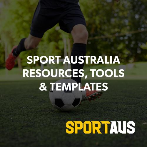 SPORT-AUSTRALIA-RESOURCES,-TOOLS-AND-TEMPLATES